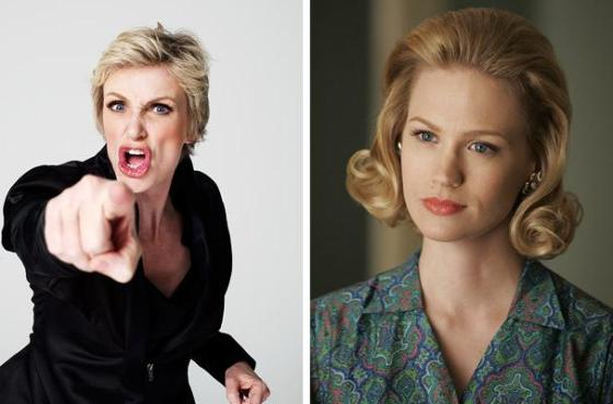 Jane Lynch - Sue Sylvester January Jones - Betty Draper